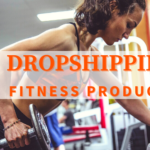 Dropshipping fitness products